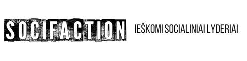 Socialinio verslo akseleratorius SOCIFACTION skelbia socialinių lyderių paiešką, kurie nori spręsti tautinių mažumų ir migrantų iššūkius Lietuvoje!